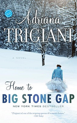 Home to Big Stone Gap - Trigiani, Adriana