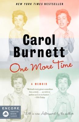 One More Time: A Memoir - Burnett, Carol