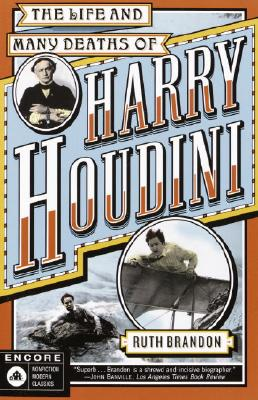 The Life and Many Deaths of Harry Houdini - Brandon, Ruth, and Brandon
