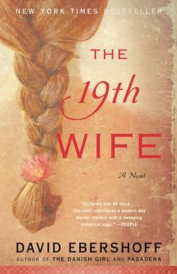 The 19th Wife - Ebershoff, David