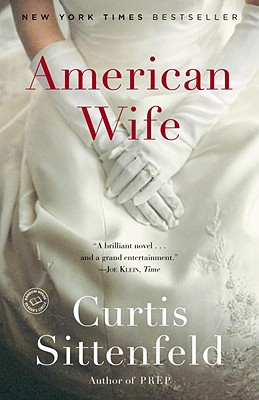 American Wife - Sittenfeld, Curtis
