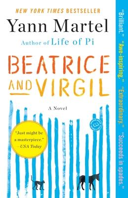 Beatrice and Virgil - Martel, Yann