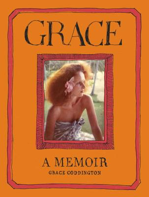 Grace: A Memoir - Coddington, Grace