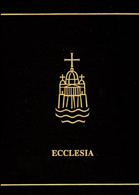 Ecclesia: A Theological Encyclopedia of the Church - O'Donnell, Christopher, and Carm, O