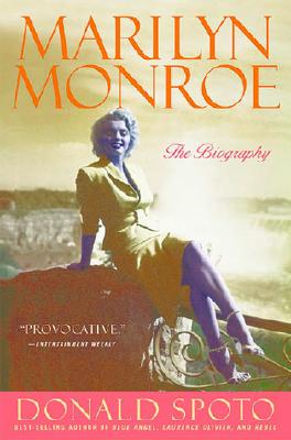 Marilyn Monroe: The Biography - Spoto, Donald, M.A., Ph.D.