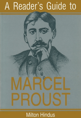 A Reader's Guide to Marcel Proust - Hindus, Milton