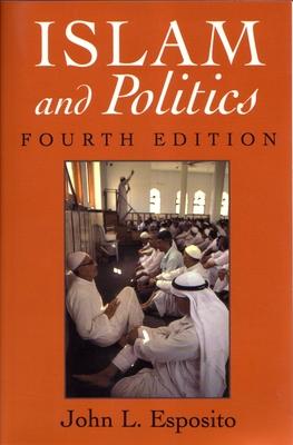 Islam and Politics - Esposito, John L