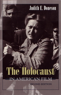 The Holocaust in American Film - Doneson, Judith E