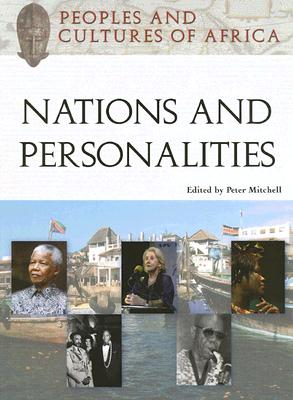 Peoples and Cultures of Africa Nations and Personalities - Mitchell, Peter (Editor)