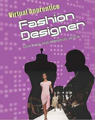Fashion Designer - Rauf, Don, and Vescia, Monique