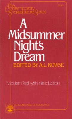 A Midsummer Night's Dream - Rowse, A L (Editor), and Rowse, A L Lalfred Lesl (Photographer), and Shakespeare, William