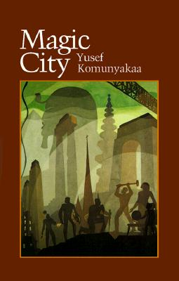 Magic City - Komunyakaa, Yusef