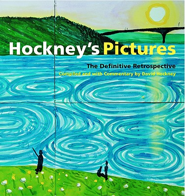 Hockney's Pictures: The Definitive Retrospective - Evans, Gregory (Text by)