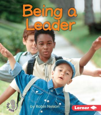 Being a Leader - Nelson, Robin
