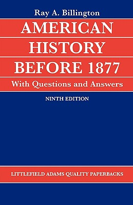 American History Before 1877 with Questions and Answers - Billington, Ray A