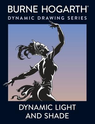 Dynamic Light and Shade - Hogarth, Burne