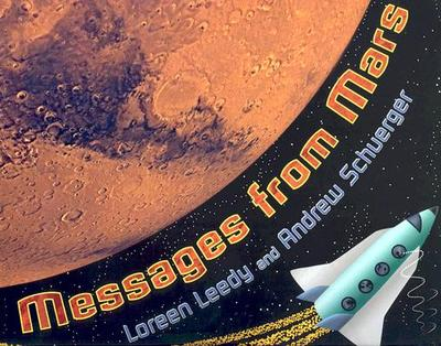 Messages from Mars - Schuerger, Andrew