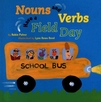 Nouns and Verbs Have a Field Day - Pulver, Robin