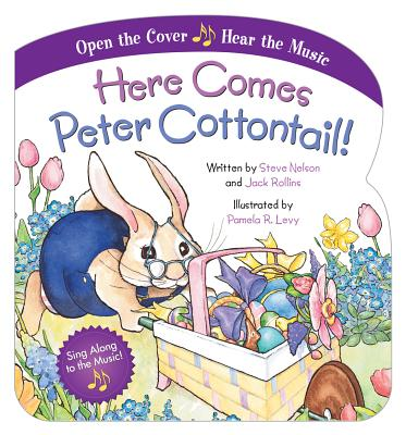 Here Comes Peter Cottontail! - Nelson, Steve, and Rollins, Jack