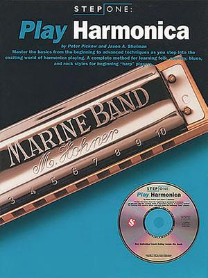 Play Harmonica - Pickow, Peter, and Shulman, Jason A