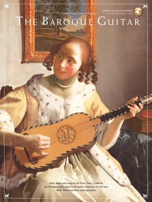 The Baroque Guitar - Noad, Frederick M, and Hal Leonard Publishing Corporation (Creator)