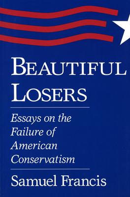 Beautiful Losers - Francis, Samuel