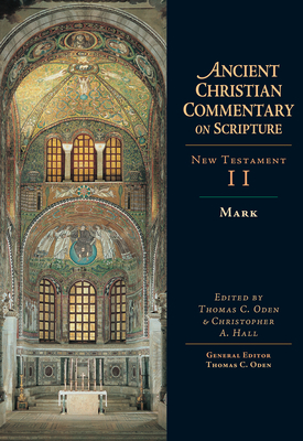 Mark - Oden, Thomas C, Dr. (Editor), and Hall, Christopher A (Editor)