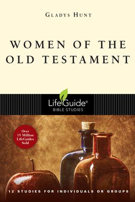 Women of the Old Testament - Hunt, Gladys M