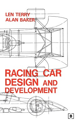 Racing Car Design and Development - Terry, Len, and Baker, Alan