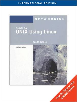 Guide to Unix Using Linux - Palmer, Michael
