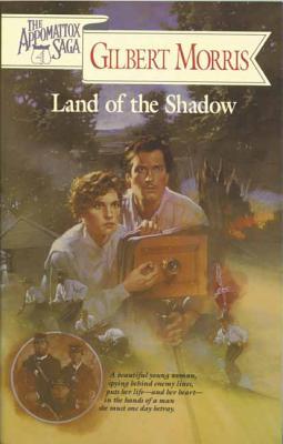 Land of the Shadow - Morris, Gilbert