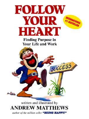 Follow Your Heart -