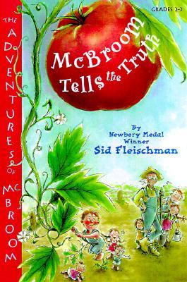 McBroom Tells the Truth - Fleischman, Sid, and Carlip, Hillary