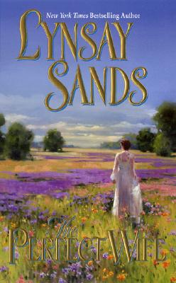 The Perfect Wife - Sands, Lynsay