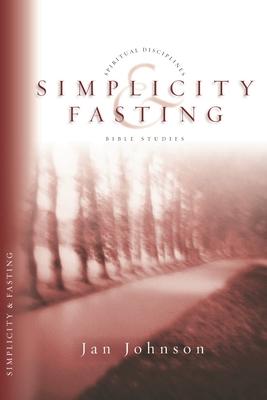 Simplicity & Fasting - Johnson, Jan