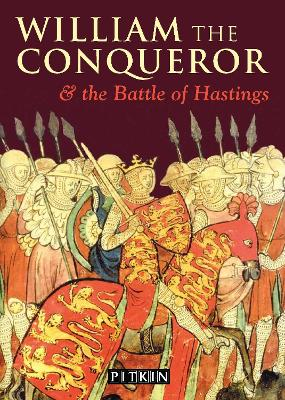 William the Conqueror and the Battle of Hastings - Parker, Michael St.John, and McIlwain, John (Volume editor)