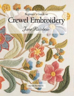 Beginner's Guide to Crewel Embroidery - Rainbow, Jane