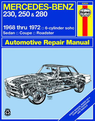 Mercedes Benz 230, 250 and 280, 1968-1972 - Haynes, John, and Strasman, P G