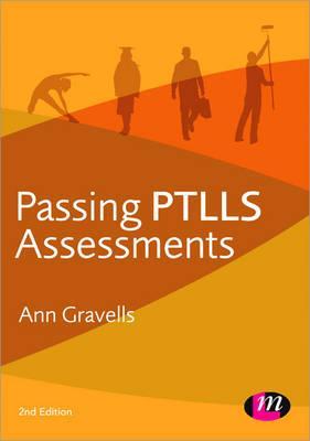 Passing PTLLS Assessments - Gravells, Ann