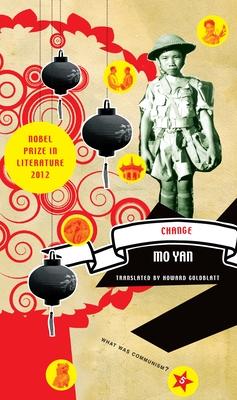 Change - Yan, Mo, and Goldblatt, Howard (Translated by)