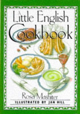 A Little English Cookbook - Mashiter, Rosa