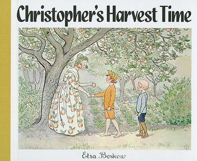 Christopher's Harvest Time - Beskow, Elsa