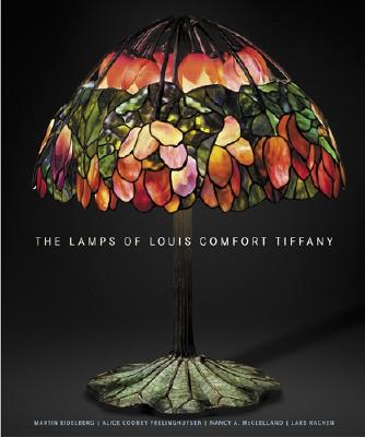 The Lamps of Louis Comfort Tiffany - Eidelberg, Martin, and Frelinghuysen, Alice Cooney, and McClelland, Nancy A