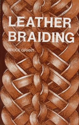 Leather Braiding - Grant, Bruce