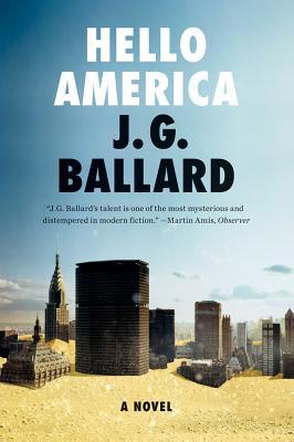 Hello America - Ballard, J G
