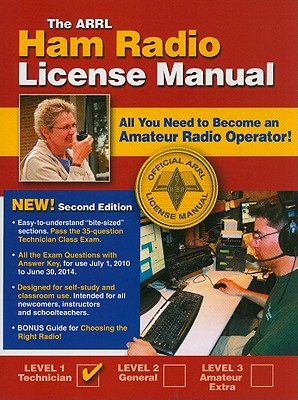 The ARRL Ham Radio License Manual: All You Need to Become an Amateur Radio Operator - Silver, Ward