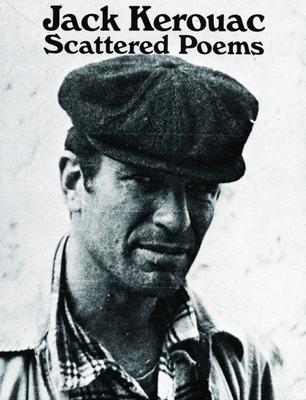 Scattered Poems - Kerouac, Jack