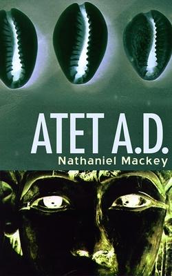 Atet, A.D. - Mackey, Nathaniel