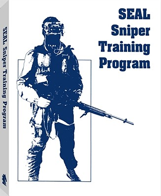 Seal Sniper Training Program - Paladin Press, and U S Navy