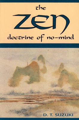 The Zen Doctrine of No Mind: The Significance of the Sutra of Hui-Neng - Suzuki, Daisetz Teitaro, and Humphreys, Christmas (Editor)